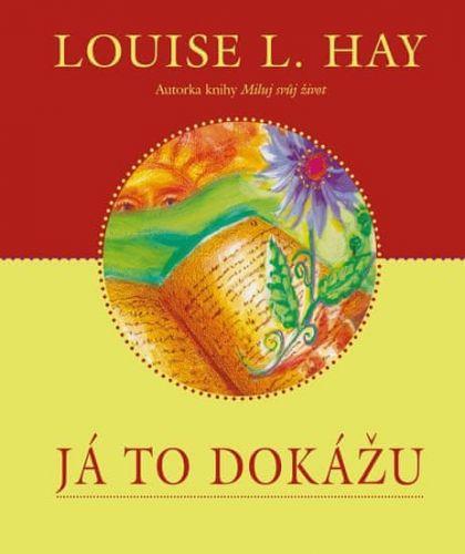 Louise L. Hay: Já to dokážu cena od 134 Kč
