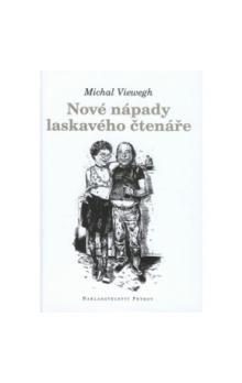 Michal Viewegh: Nové nápady laskavého čtenáře cena od 74 Kč