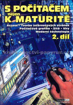 Computer Media S počítačem nejen k maturitě 2.díl cena od 137 Kč