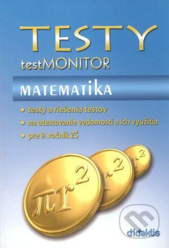 Testy testMONITOR Matematika - Kolektív autorov cena od 171 Kč