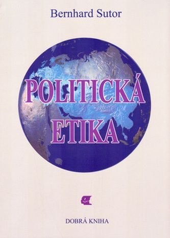 Bernhard Sutor: Politická etika cena od 129 Kč