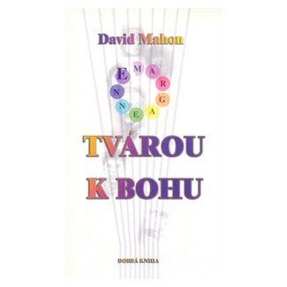 David Mahon, Bernard Atherton: Tvárou k bohu cena od 90 Kč