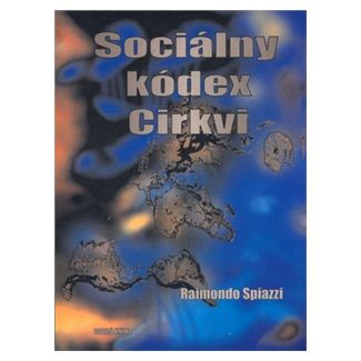 Raimondo Spiazzi: Sociálny kódex církvi cena od 100 Kč