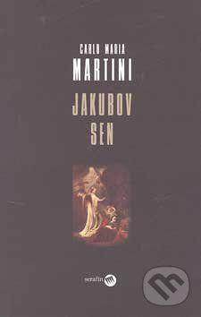 Carlo Maria Martini: Jakubov sen cena od 99 Kč