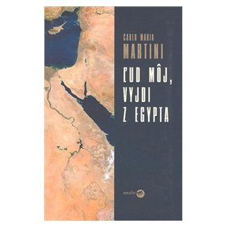 Carlo Maria Martini: Ľud môj, vyjdi z Egypta cena od 134 Kč