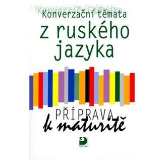 Michlová Světlana: Konverzační témata z ruského jazyka - cena od 116 Kč
