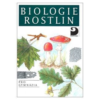 Jan Kincl: Biologie rostlin pro gymnázia - 6. vydání cena od 139 Kč