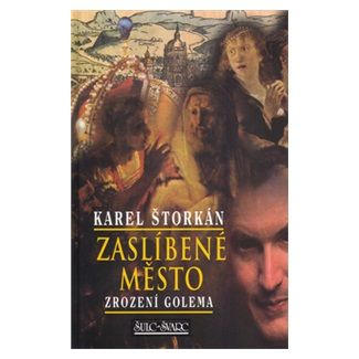 Karel Štorkán: Zaslíbené město cena od 109 Kč