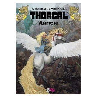 Jean van Hamme, Grzegorz Rosinski: Thorgal - Aaricia cena od 133 Kč