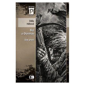 Dáša Hábová: Boj o Domhan - část 1. cena od 69 Kč