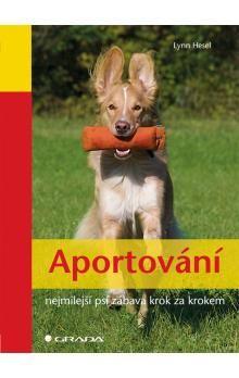 Lynn Hesel: Aportování - nejmilejší psí zábava krok za krokem cena od 75 Kč