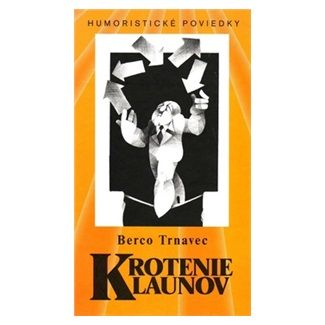 Berco Trnavec: Krotenie klaunov cena od 124 Kč