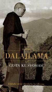 Jeho svatost Dalajlama XIV.: Cesta ke svobodě cena od 104 Kč