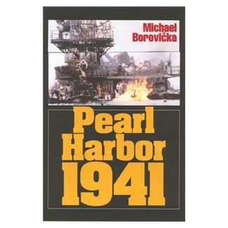 Michael Borovička: Pearl Harbor 1941 cena od 82 Kč