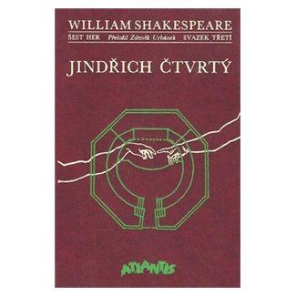 William Shakespeare: Jindřich Čtvrtý cena od 144 Kč