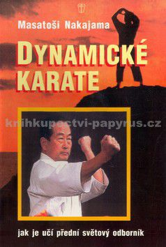 Masatoši Nakajama: Dynamické karate cena od 112 Kč