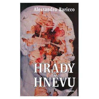 Alessandro Baricco: Hrady hněvu cena od 137 Kč