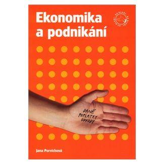 Jana Porvichová: Ekonomika a podnikání cena od 86 Kč