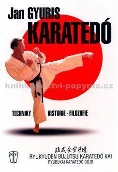 Jan Gyuris: Karate dó cena od 0 Kč
