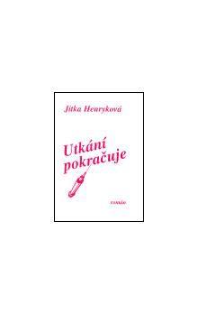 Jitka Henryková: Utkání pokračuje cena od 95 Kč