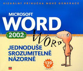 Jiří Hlavenka, Tomáš Šimek: Microsoft Word 2002 cena od 118 Kč