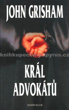 Knižní klub Král advokátů cena od 213 Kč