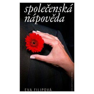 Eva Filipová: Společenská nápověda - Spira cena od 48 Kč