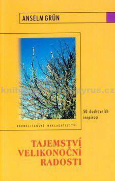 Karmelitánské nakladatelství Tajemství velikonoční radosti cena od 111 Kč