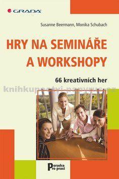 Monika Schubach, Susanne Beermann: Hry na semináře a workshopy cena od 145 Kč
