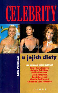 Adele Parkerová: Celebrity a jejich diety cena od 17 Kč