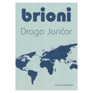 Drago Jančar: Brioni cena od 126 Kč