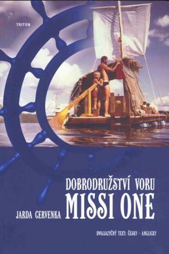 Jarda Červenka: Dobrodružství voru MISSI ONE - Dvojjazyčný text česky-angicky cena od 92 Kč