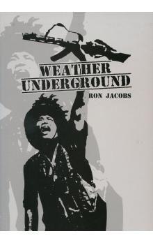 Ron Jacobs: Weather Underground cena od 89 Kč