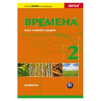 Jelizaveta Chamrajevová: Vremena 2 - učebnice cena od 165 Kč
