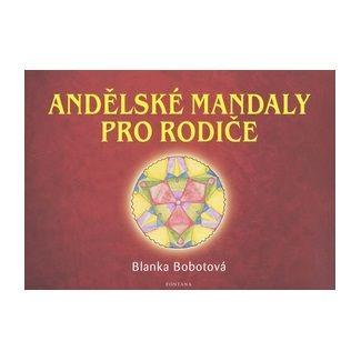 Blanka Bobotová: Andělské mandaly pro rodiče cena od 140 Kč