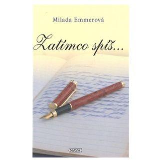 Milada Emmerová: Zatímco spíš cena od 118 Kč