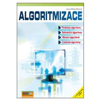Pšenčíková Jana: Algoritmizace - 2. vydání cena od 137 Kč