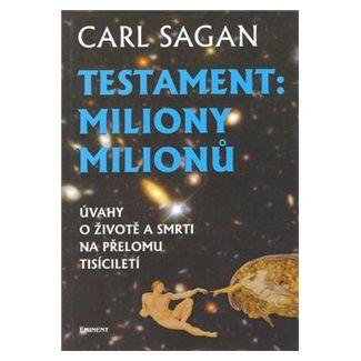Carl Sagan: Testament miliony milionu cena od 147 Kč