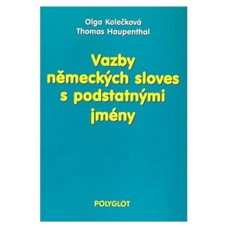 Olga Kolečková: Vazby německých sloves s podstatnými jmény cena od 190 Kč