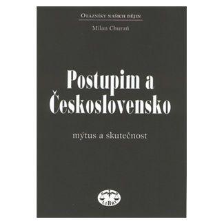 Milan Churaň: Postupim a Československo cena od 145 Kč