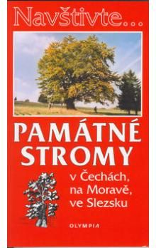 Jan Němec, Kolektiv: Navštivte... Památné stromy v Čechách, na Moravě, ve Slezsku cena od 44 Kč