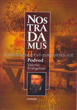 Valerio Evangelisti: Nostradamus II. cena od 119 Kč