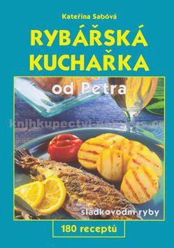 GEN Rybářská kuchařka od Petra cena od 128 Kč