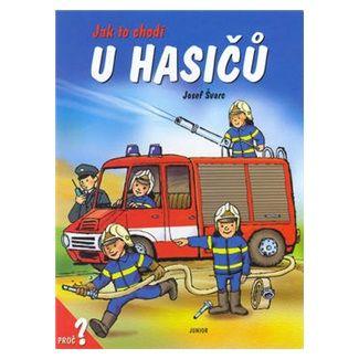 Dana Winklerová: Jak to chodí u hasičů / leporelo cena od 88 Kč