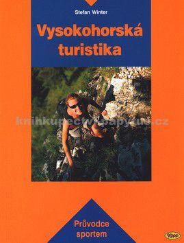 Stefan Winter: Vysokohorská turistika cena od 176 Kč