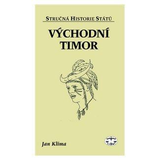 Jan Klíma: Východní Timor cena od 49 Kč