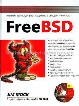 Jim Mock: FreeBSD + CD cena od 18 Kč