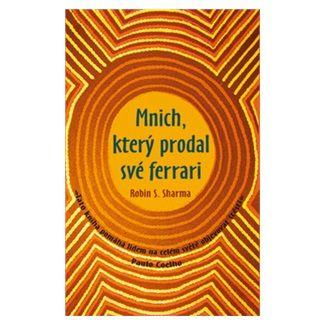 Robin S. Sharma: Mnich, který prodal své ferrari cena od 143 Kč