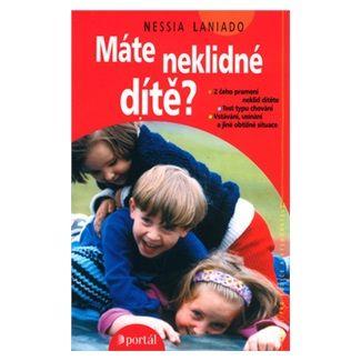 Nessia Laniado, Marta Jedličková, Silvano Boroli: Máte neklidné dítě? cena od 120 Kč
