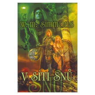 William Mark Simmons: V síti snů cena od 144 Kč